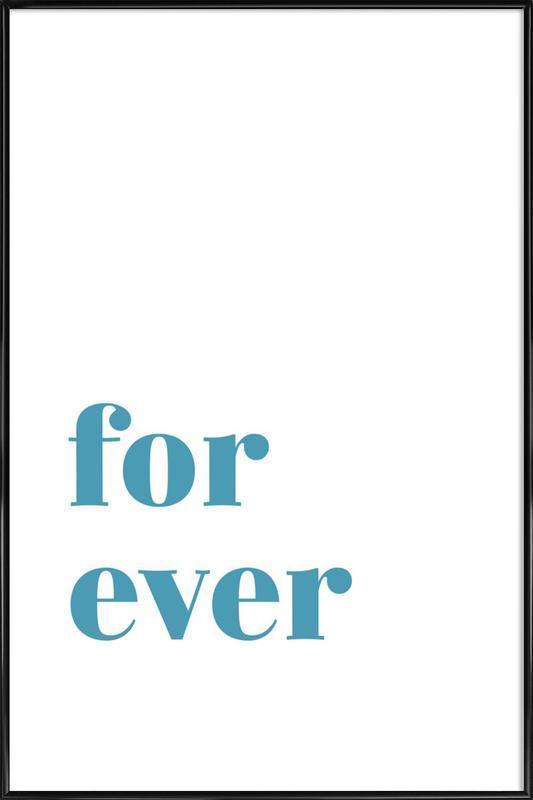 For Ever affiche encadrée