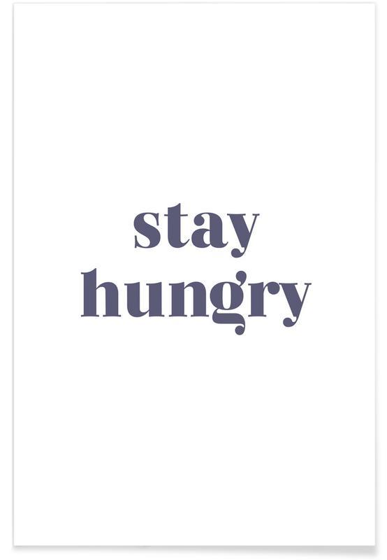 Motiverende, Citater & sloganer, Stay Foolish Plakat