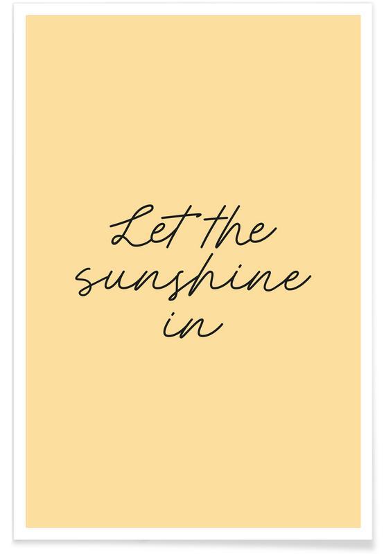 Motivation, Citations et slogans, Let The Sunshine In affiche