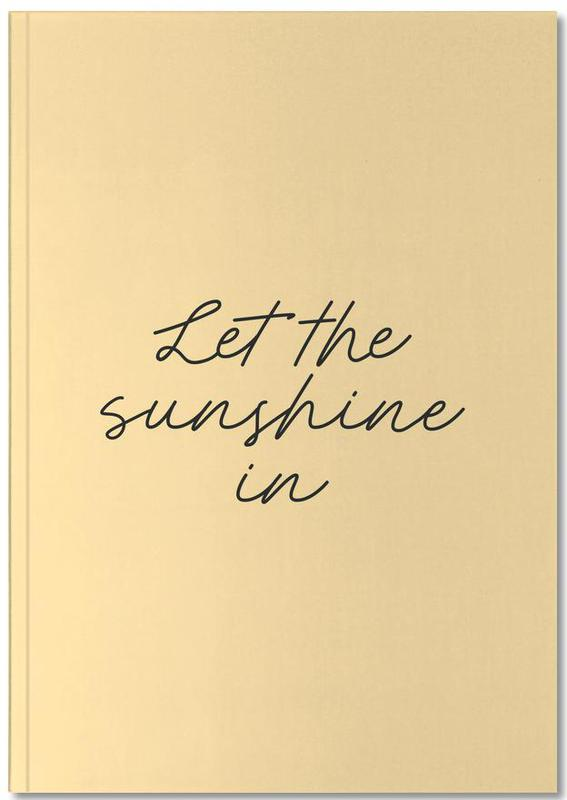 Let The Sunshine In Notebook