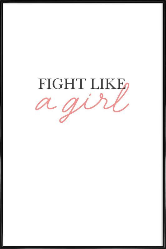 Fight Like A Girl affiche encadrée
