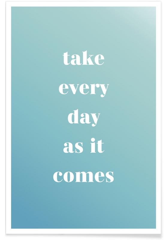 Take Every Day affiche