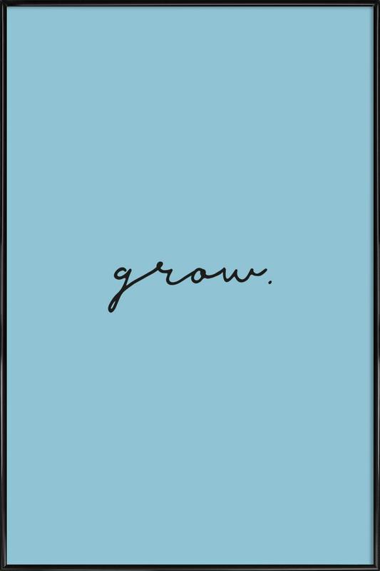 Grow affiche encadrée