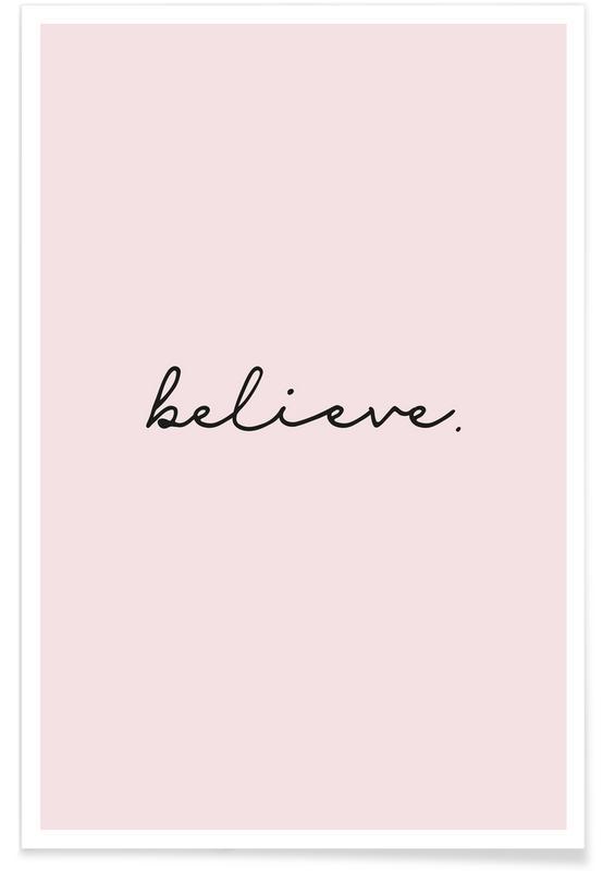 Motivacionales, Citas y eslóganes, Believe póster