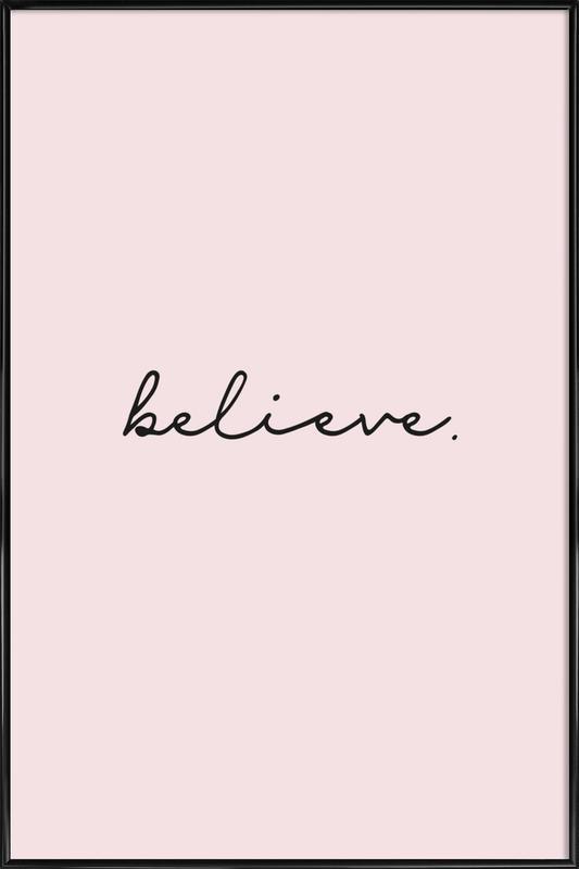 Believe affiche encadrée
