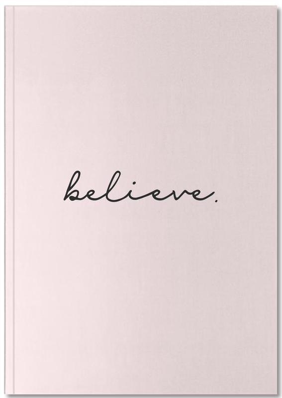 Believe Notebook