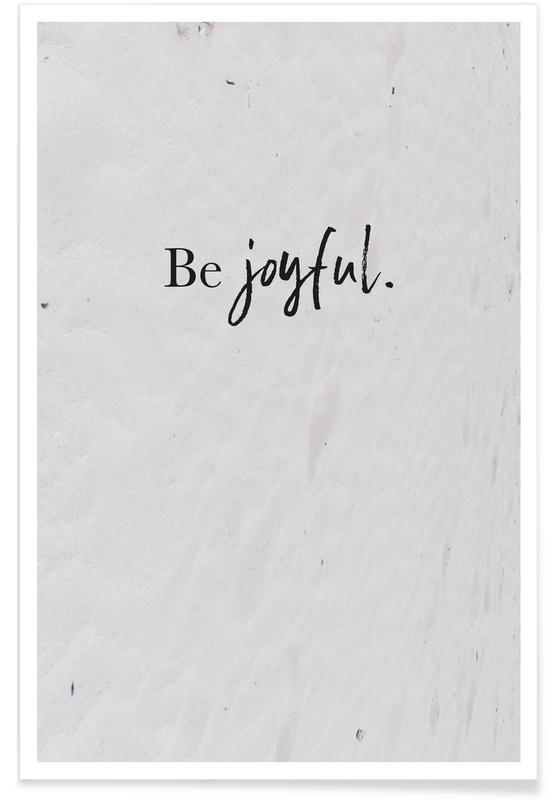 Be Joyful Poster