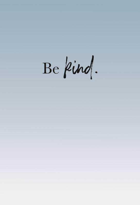Be Kind -Acrylglasbild