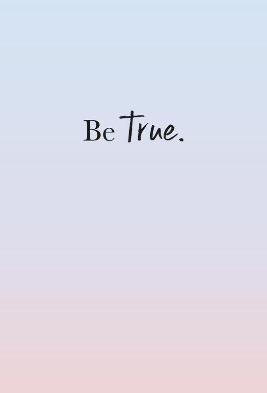 Be True -Acrylglasbild