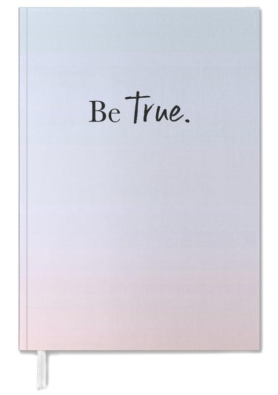 Be True agenda