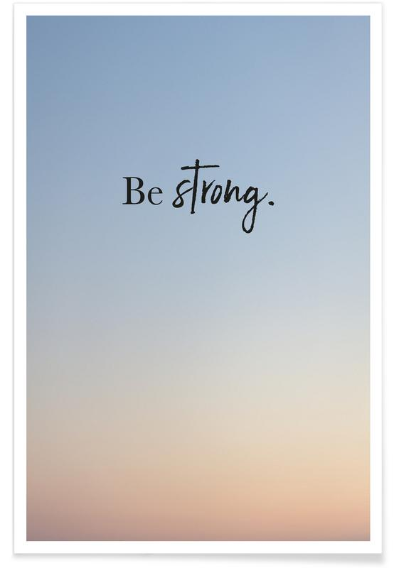 Be Strong affiche