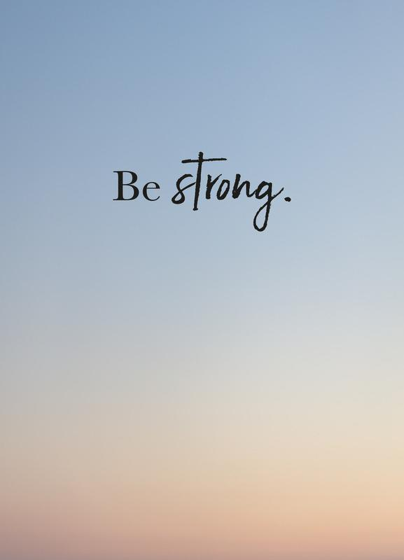 Be Strong Canvastavla