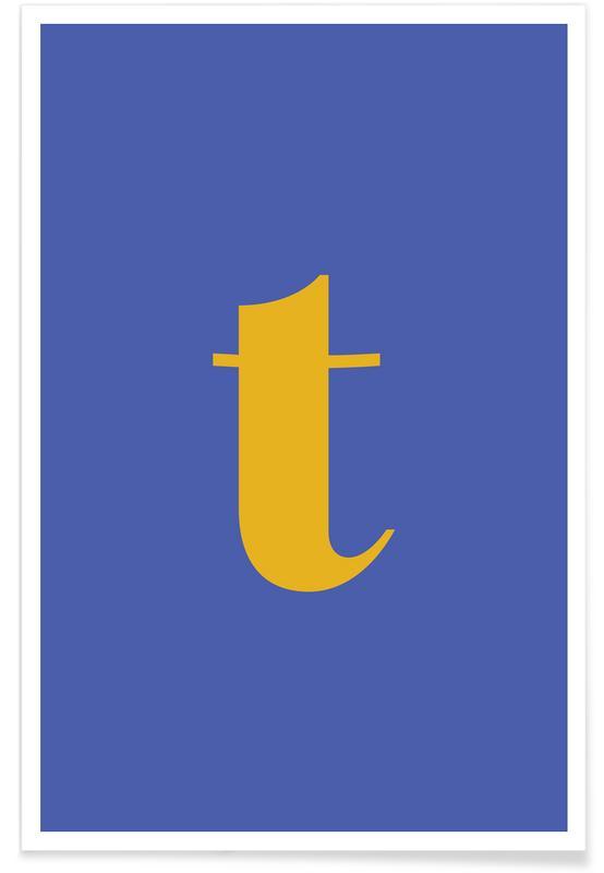 Alfabet og bogstaver, Blue Letter T Plakat