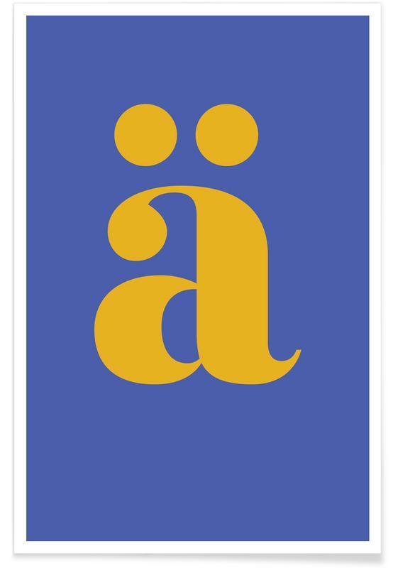 Alfabetet & bokstäver, Blue Letter ä Poster