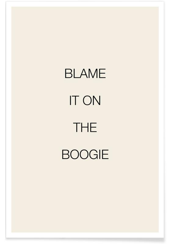 Blame It on the Boogie Poster