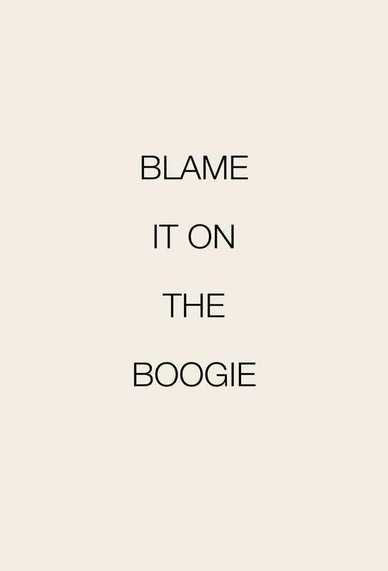 Blame It on the Boogie Aluminiumtavla
