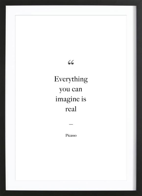 Everything You Can Imagine Is Real -Bild mit Holzrahmen