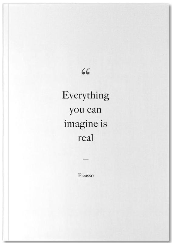 Zwart en wit, Quotes en slogans, Motivatie, Everything You Can Imagine Is Real Notebook