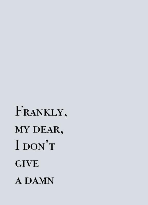 Frankly My Dear Canvastavla