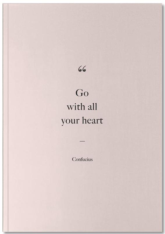 Go with All Your Heart Notebook