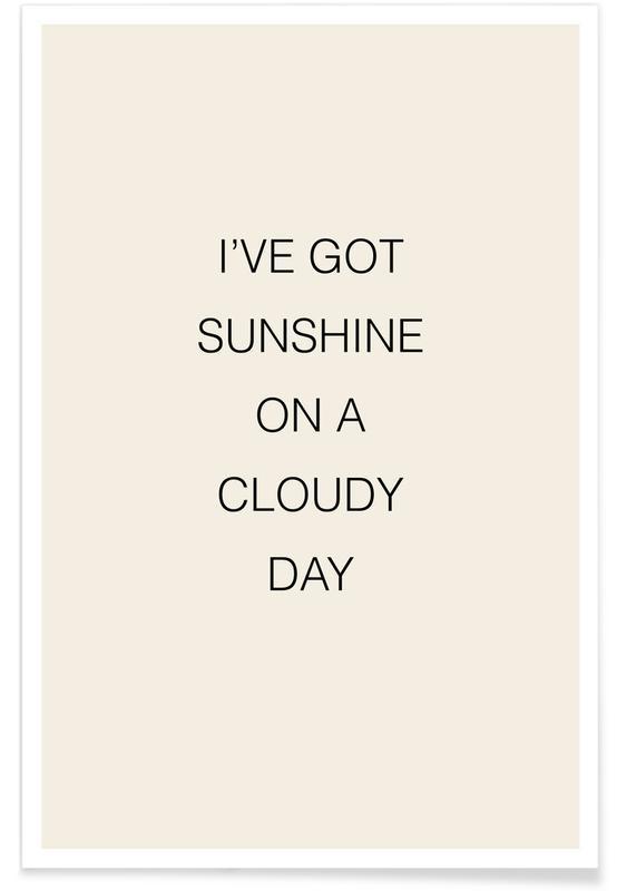 I've Got Sunshine Poster