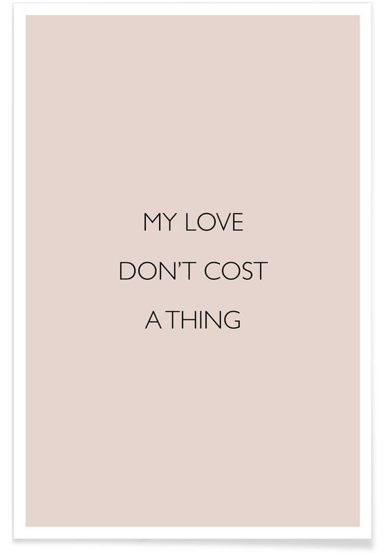 My Love Don't Cost a Thing Poster
