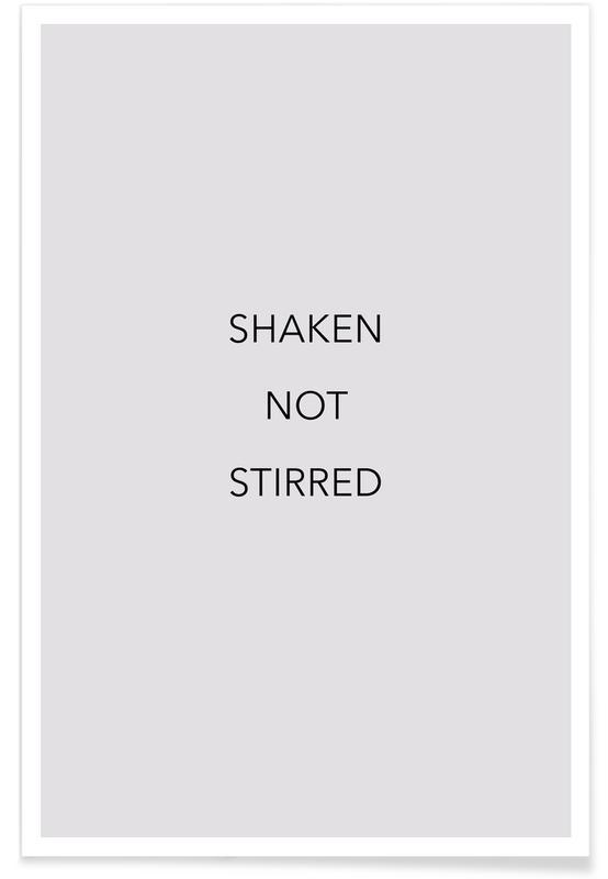 Citater & sloganer, Shaken Not Stirred Plakat