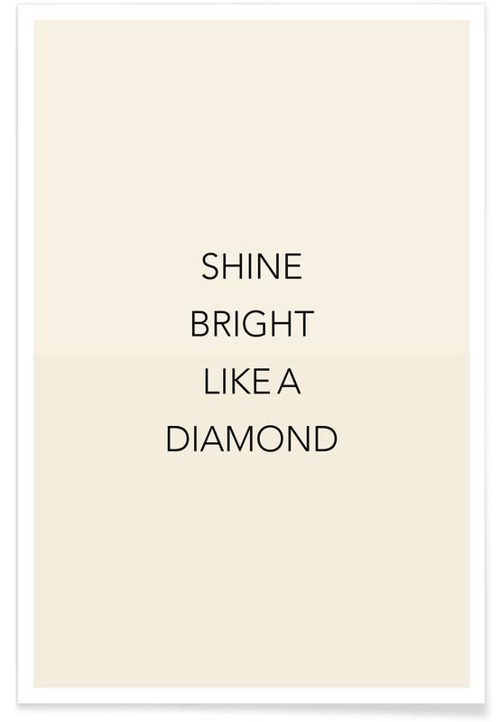Motivacionales, Citas y eslóganes, Shine Bright 02 póster