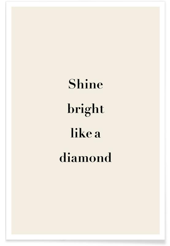 Motiverende, Citater & sloganer, Shine Bright Plakat