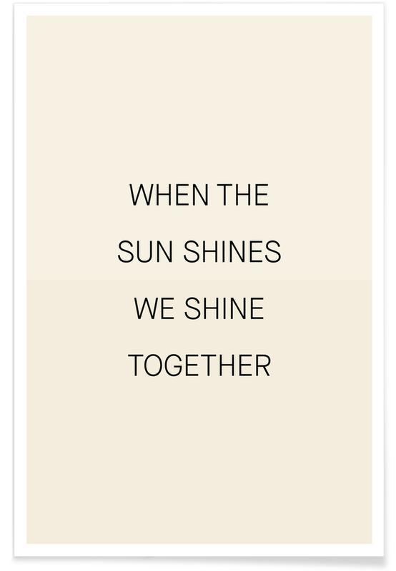 Citas de amor, Motivacionales, Citas y eslóganes, When the Sun Shines 02 póster