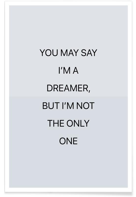 You May Say I'm a Dreamer 03 Poster