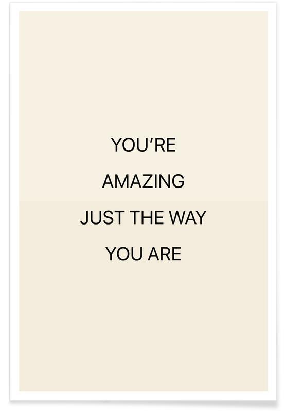 Kærlighedscitater, Citater & sloganer, You're Amazing 02 Plakat