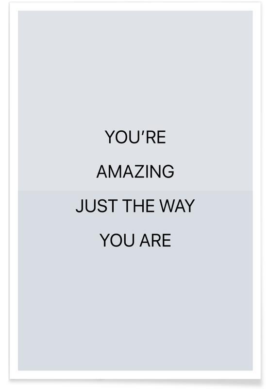 Kærlighedscitater, Citater & sloganer, You're Amazing 03 Plakat