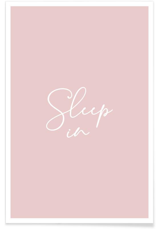 Citater & sloganer, Sleep in - Pink Plakat