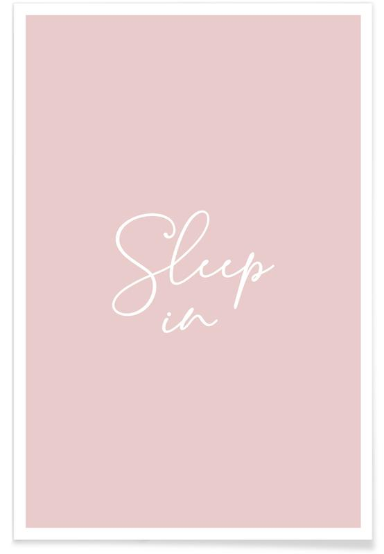 Sleep in - Pink -Poster