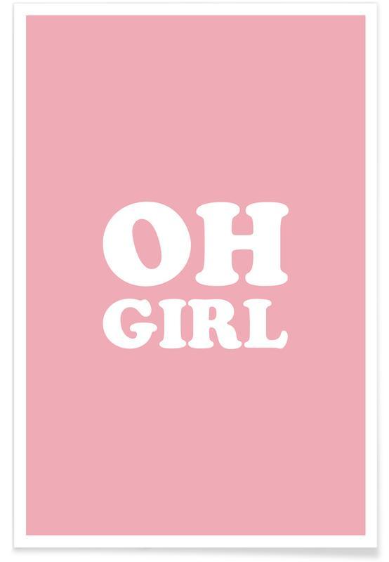 Citater & sloganer, Oh Girl - Pink Plakat