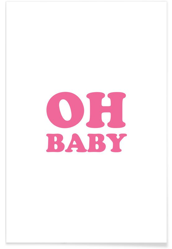 Oh Baby - Pink Poster