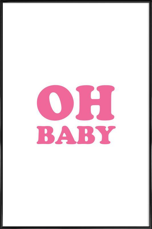 Oh Baby - Pink ingelijste poster