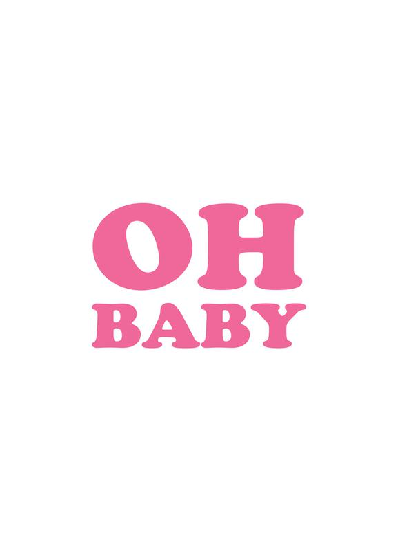 Oh Baby - Pink -Leinwandbild