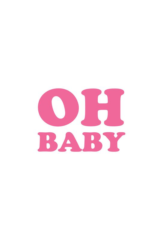 Oh Baby - Pink Aluminium Print