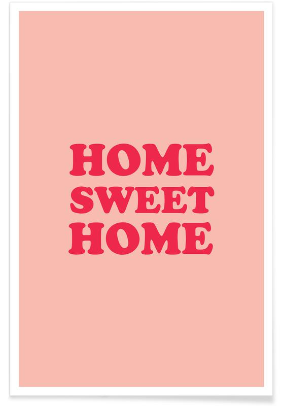 Home Sweet Home - Pink Poster