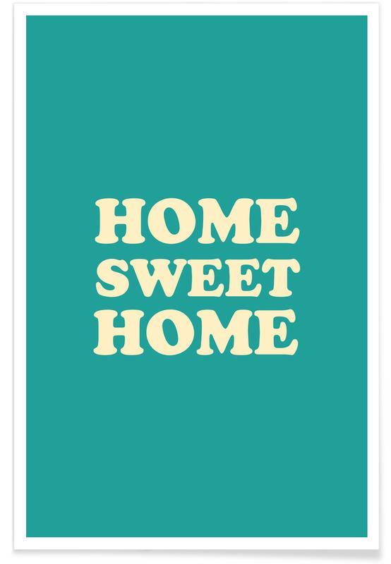Indflytningsfest, Citater & sloganer, Home Sweet Home - Mint Plakat