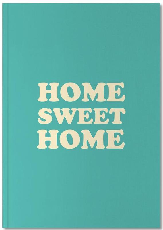 Crémaillères, Citations et slogans, Home Sweet Home - Mint Notebook