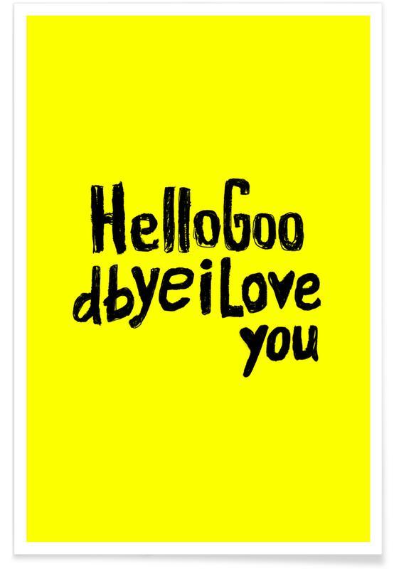 Paroles de chansons, Citations et slogans, Motivation, Hello Goodbye by Mica Andreea affiche
