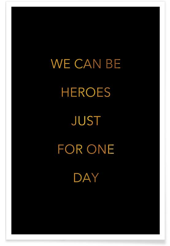 Gold We Can Be Heroes Poster