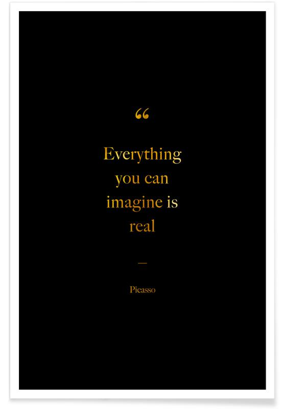 Gold Everything You Can Imagine Is Real -Poster
