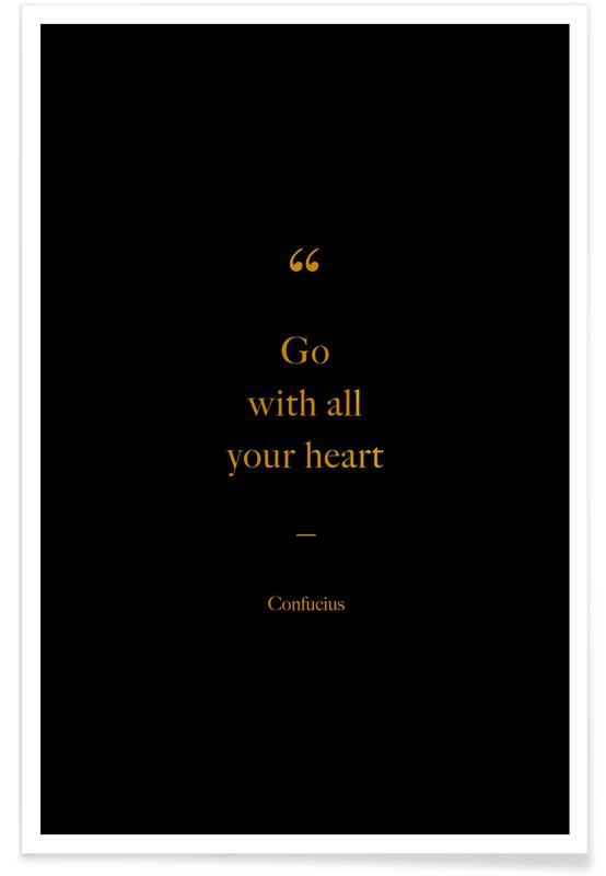 Gold Go with All Your Heart Poster