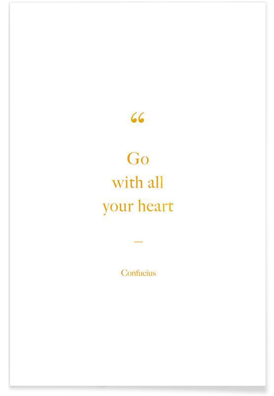 Citater & sloganer, Motiverende, Go with All Your Heart Guld Plakat