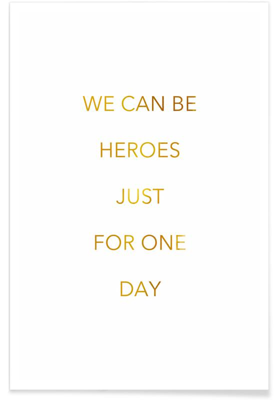 We Can Be Heroes-Gold -Poster