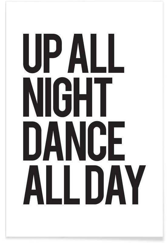 Sort & hvidt, Motiverende, Citater & sloganer, Up all night Plakat